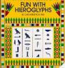 Fun with Hieroglyphs (by The Metropolitan Museum of Art)